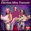 soirée élection Miss Travesti / bi sexe travs trans